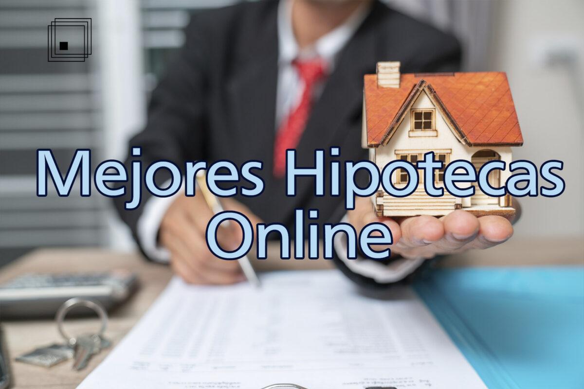 Elegir para ti de entre las mejores hipotecas